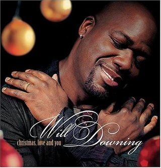 Will Downing_Christmas, Love And You