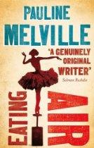 Pauline Melville_Eating Air