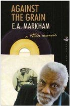 Against the grain_E.A.Markham