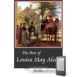 The best of Louise May Alcott