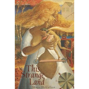 This Strange Land_Shara McCallum