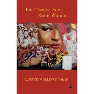 The Twelve-Foot Neon Woman_Loretta Collins Klobah